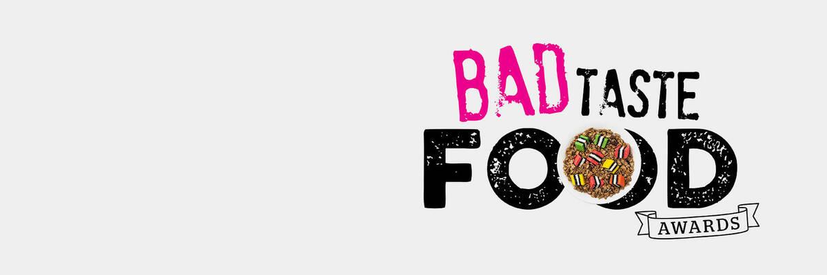 Bad Taste Food Awards